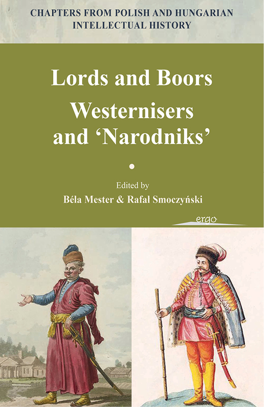 Lords and Boors. Westernisers and ʻNarodniks'